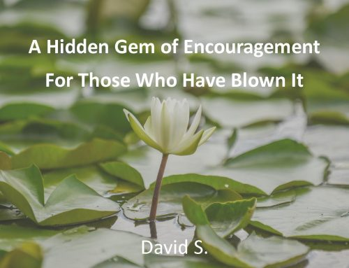 A Hidden Gem of Encouragement For Those Who Have Blown It