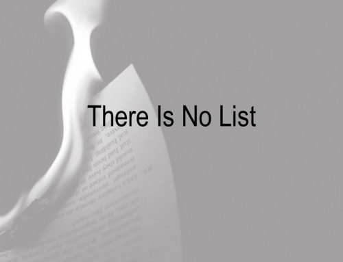 There Is No List